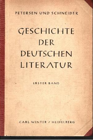 Geschichte der deutschen Literatur Erster Band: Heldendichtung, Geistlichendichtung, Ritterdichtung