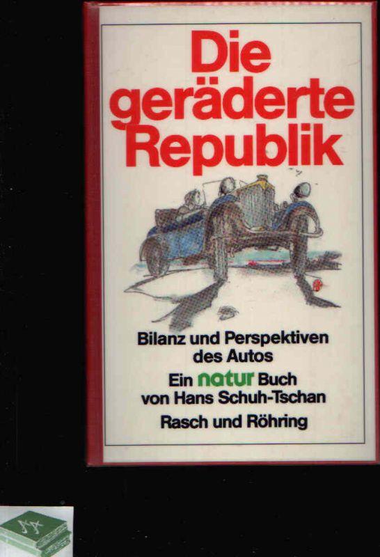 Die geräderte Republik Bilanz und Perspektiven des Autos