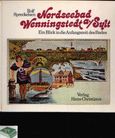 Nordseebad Wenningstedt auf Sylt Ein Blick in die Anfangszeit des Bades