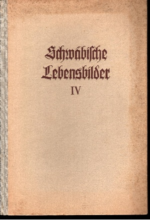 Schwäbische Lebensbilder 4. Band