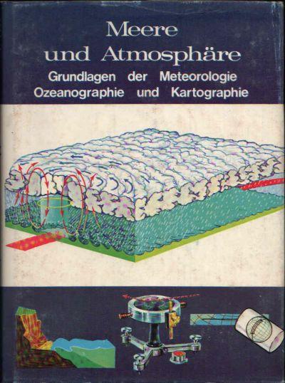 Meere und Atmosphäre Grundlagen der Meteorologie Ozeanographie und Kartographie