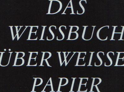 Das Weißbuch über weißes Papier