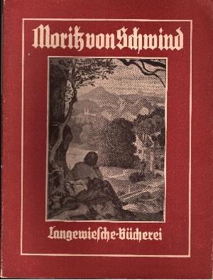Moritz von Schwind 31 meist farbige Bilder