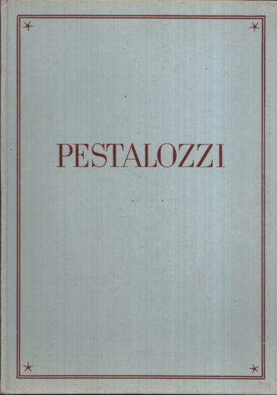 Johann Heinrich Pestalozzi 1746 bis 1827 Zum Gedächtnis