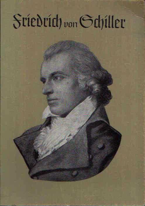 Friedrich von Schiller Leben und Werk
