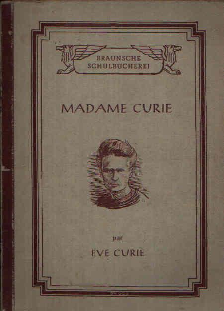 Madame Curie Textausgaben Reihe IV. Französische Autoren Nr. 8