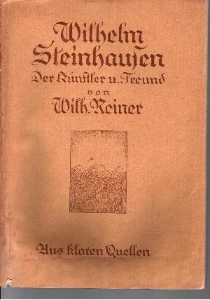 Wilhelm Steinhausen der Künstler und Freund