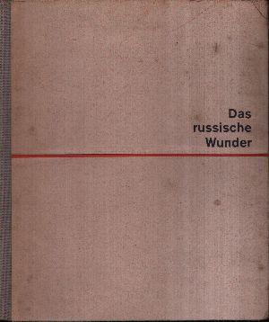Das russische Wunder