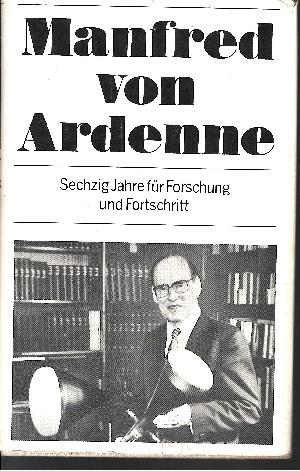 Sechzig Jahre für Forschung und Fortschritt Autobiographie