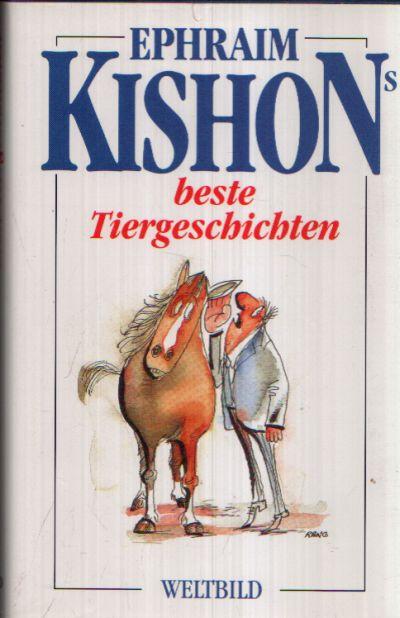 Ephraim Kishons beste Tiergeschichten