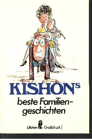 Ephraim Kishons beste Familiengeschichten Satiren