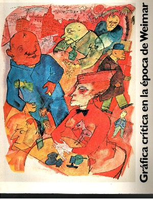 Grafica critica en la Epoca de Weimar
