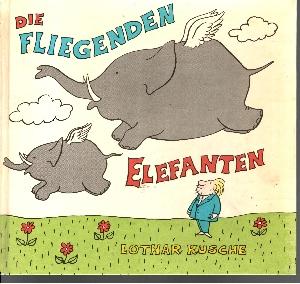 Die fliegenden Elefanten Geschichten und andere Wortmeldungen
