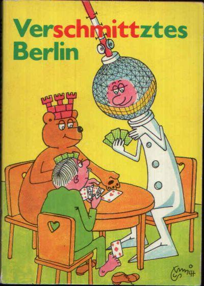 Verschmittztes Berlin