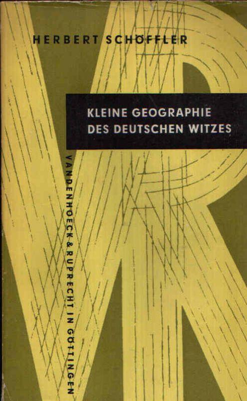 Kleine Geographie des Deutschen Witzes Kleine Vandenhoeck-Reihe 9