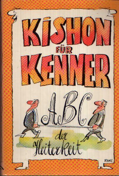Kishon für Kenner ABC der Heiterkeit Illustriert von Rudolf Angerer