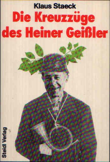Die Kreuzzüge des Heiner Geißler