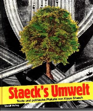 Staeck`s Umwelt Texte und politische Plakate