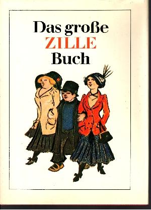 Das grosse Zille-Buch