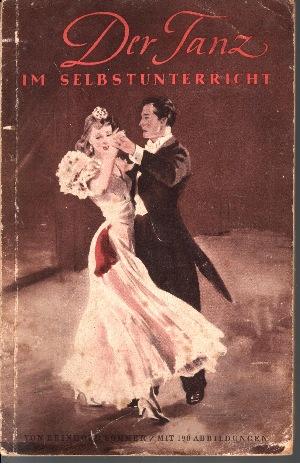 Der Tanz im Selbststudium mit 198 Abbildungen