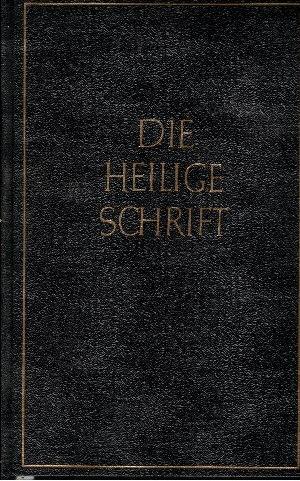 Die Bibel oder die ganze heilige Schrift des Alten und Neuen Testaments nach der deutschen Übersetzung Dr. Martin Luthers - Kleinoktavausgabe