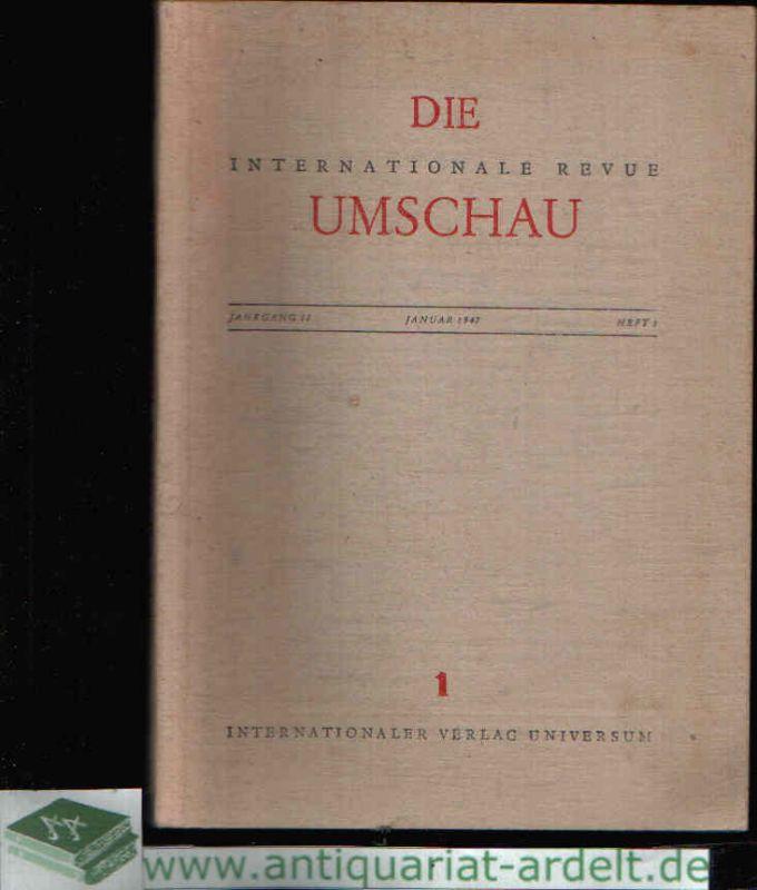 Die internationale Revue Umschau Jahrgang 11 - Heft 1