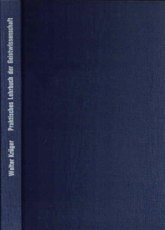 Praktisches Lehrbuch der Geisteswissenschaft für Anfänger, Fortgeschrittene und Forschungsgemeinschaften