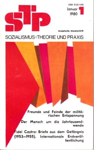 STP - Sozialismus: Theorie und Praxis Digest der Sowjetpresse, erscheint monatlich
