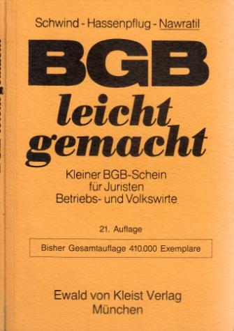 BGB leicht gemacht - Eine Einführung mit praktischen Fällen und Hinweisen für Klausuraufbau und Studium