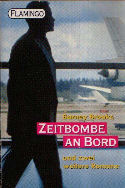 Zeitbombe an Bord und zwei weitere Romane