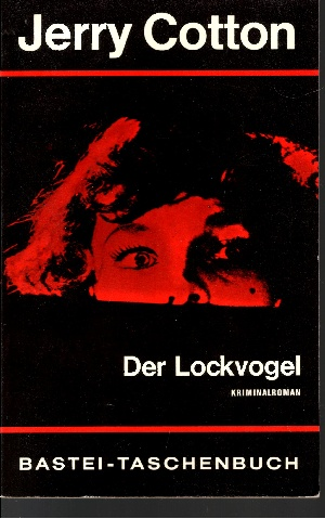 Der Lockvogel Kriminal-Roman