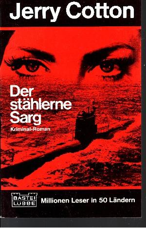 Der stählerne Sarg Kriminal-Roman