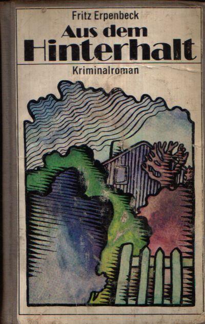 Aus dem Hinterhalt Kriminalroman