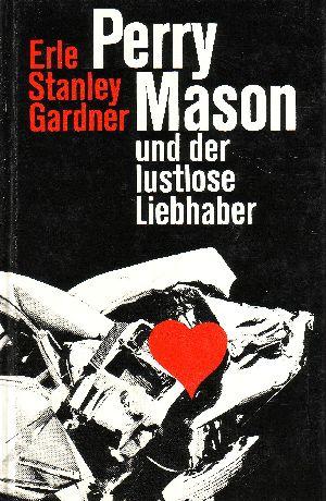 Perry Mason und der lustlose Liebhaber
