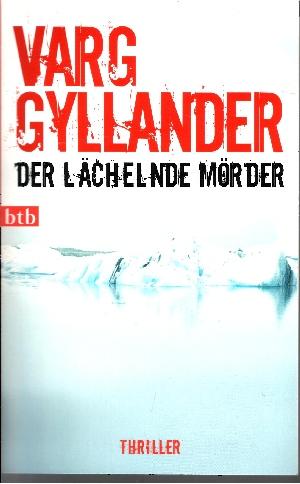 btb ; 74146 Der lächelnde Mörder : Roman ; (Thriller)