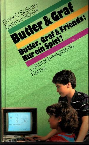 Butler & Graf - Butler, Graf und Friends: Nur ein Spiel? Zwei deutsch-englischer Krimi