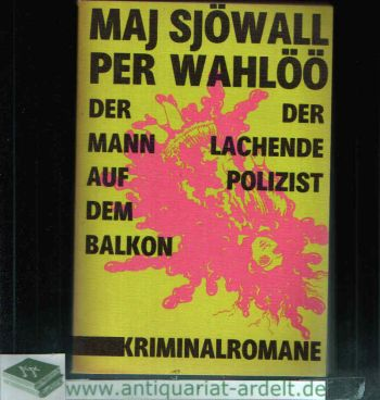 Der Mann auf dem Balkon - Der lachende Polizist Kriminalromane aus dem Schwedischen