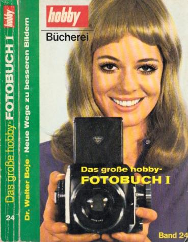 Das große Fotobuch I - Hobby Bücherei: Band 24