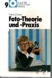 Foto-Theorie und -Praxis