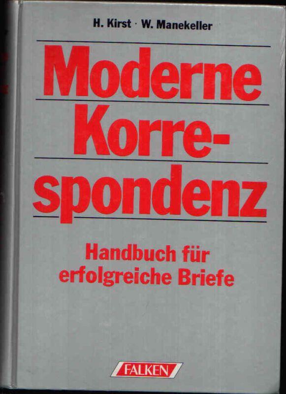 Moderne Korrespondenz Handbuch für erfolgreiche Briefe