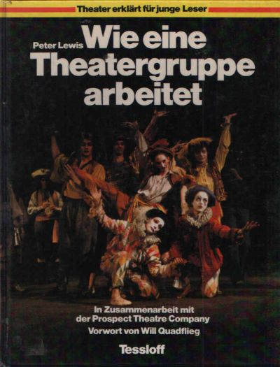 Wie eine Theatergruppe arbeitet In Zusammenarbeit mit der Prospect Theatre Company