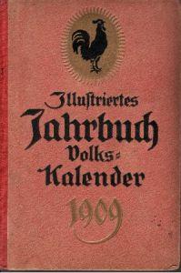 Illustriertes Jahrbuch - Kalender für das Jahr 1909