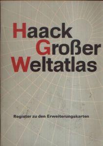 Haack Großer Weltatlas - Register zu den Erweiterungskarten