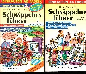 Schnäppchenführer Baden- Württemberg Band 1 + Band 2