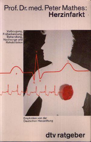 Herzinfarkt Vorbeugung, Früherkennung, Behandlung, Nachsorge und Rehabilitation