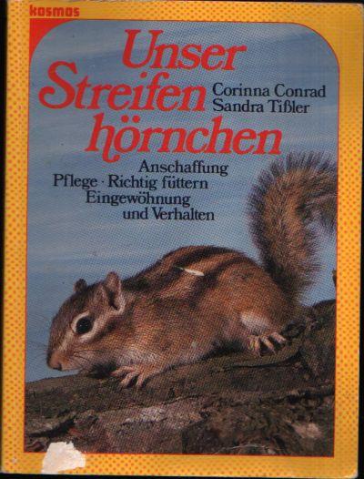 Unser Streifenhörnchen Anschaffung, Pflege, Richtig füttern, Eingewöhnung und Verhalten