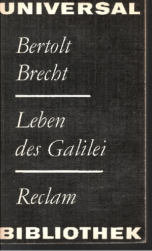 Leben des Galilei Mit Anmerkungen Brechts.