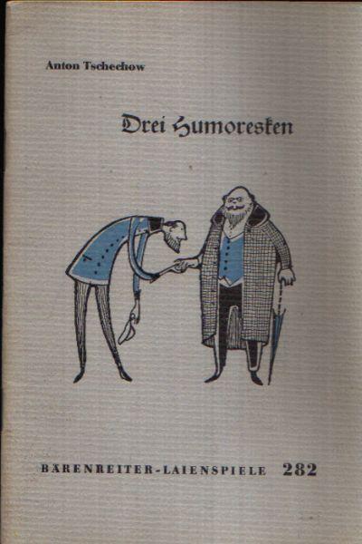 Drei Humoristen Das Chamäleon - Der Dicke und der Dünne - Das Kunstwerk
