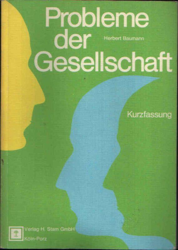 Probleme der Gesellschaft Kurzfassung - Lern- und Arbeitsbuch für den sozialkundlichen Unterricht