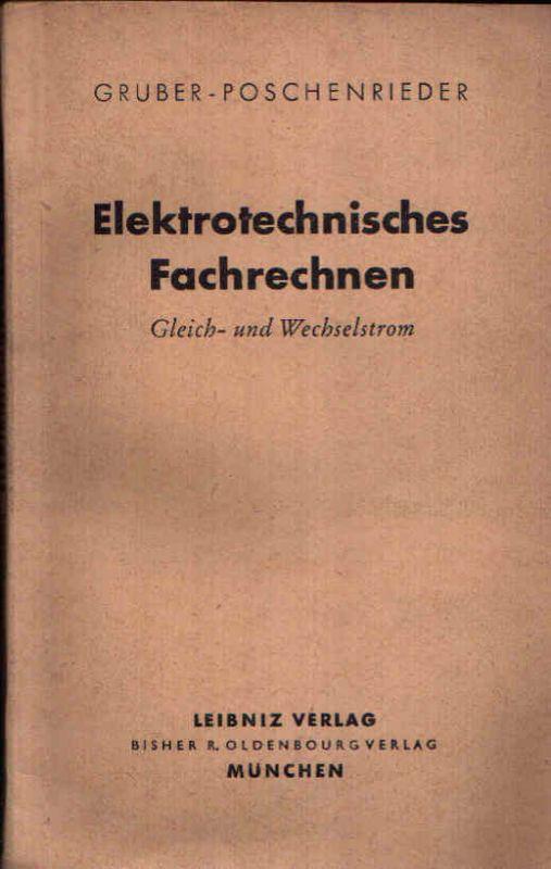 elektrotechnisches fachrechnen gleich und wechselstrom ein lehrbuch f r den gebrauch an. Black Bedroom Furniture Sets. Home Design Ideas